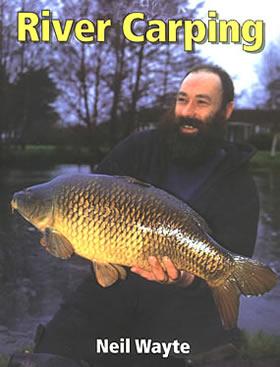 Neil Wayte River Carping Book